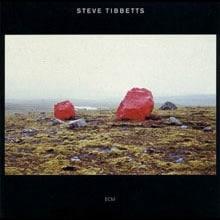 Steve Tibbetts: Exploded View